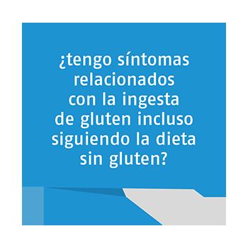¿tengo síntomas relacionados con la ingesta de gluten incluso siguiendo la dieta sin gluten?