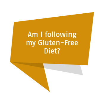 Am I following my Gluten-Free Diet?